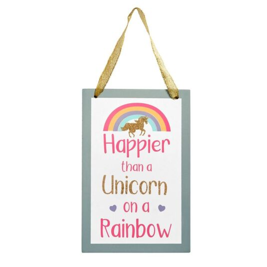 'Happier Than A Unicorn' Sign