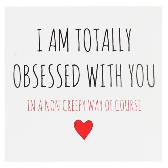 Totally Obsessed Greetings Card
