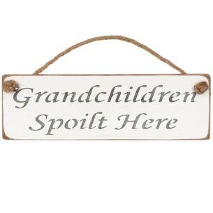 'Grandchildren Spoilt Here' White Wooden Sign