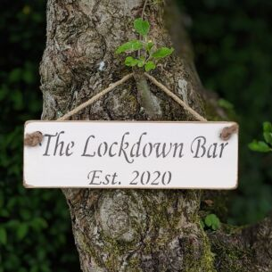 'The Lockdown Bar - Est 2020' White Wooden Sign