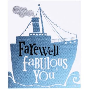 Farewell Fabulous You Card