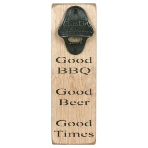 'Good Times' Bottle Opener