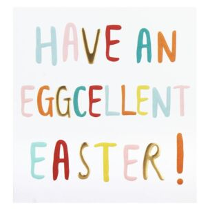 'Eggcellent' Easter Card
