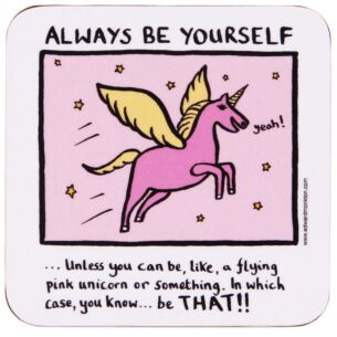 Always be Yourself Coaster