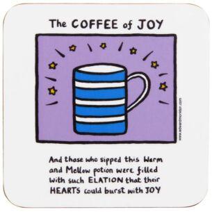 The Coffee of Joy Coaster