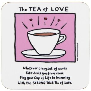 The Tea Of Love Coaster