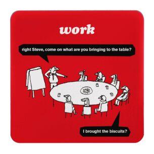 'Work Biscuits' Coaster