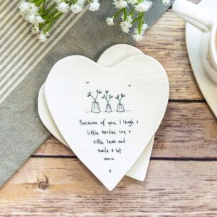 'Because of You' Heart Shaped Coaster