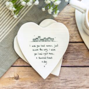 'Wish You Lived Nearer' Heart Shaped Coaster