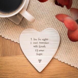 I Live for Nights… Porcelain Coaster