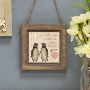 Penguins It doesn't Matter Where Wooden Plaque
