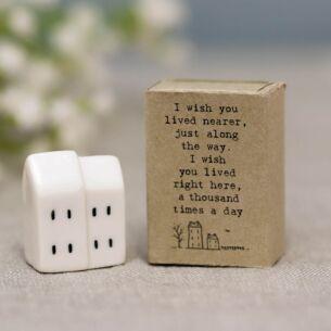 'I Wish You Lived Nearer' Matchbox House