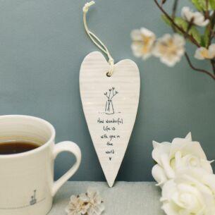 'How Wonderful Life Is' Long Porcelain Heart