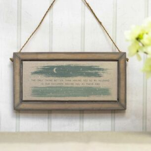 'The Only Thing Better' Wide Hanging Sign