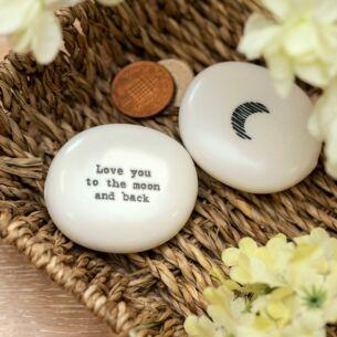 'To The Moon & Back' Sentimental Pebble