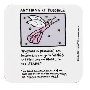 Anything is Possible Coaster