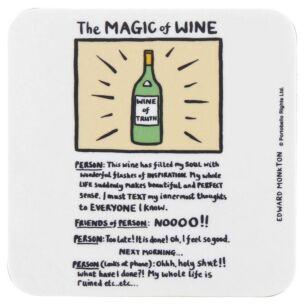 The Magic Of Wine Coaster