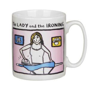 The Lady and The Ironing Mug
