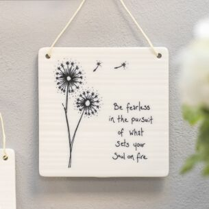 'Be Fearless' Hanging Porcelain Sign
