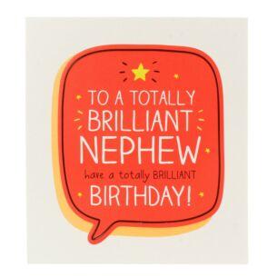 'Brilliant Nephew Brilliant Birthday' Card