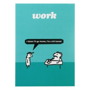 'Work Bored' Greeting Card