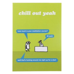 'Chill Out' Greeting Card