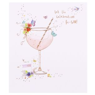 Let the Celebrations Be-Gin Birthday Card