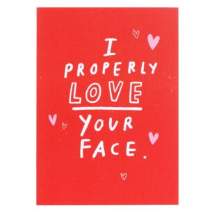 Just My Type 'Love Your Face' Valentine's Day Card