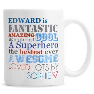 Personalised He is… Mug