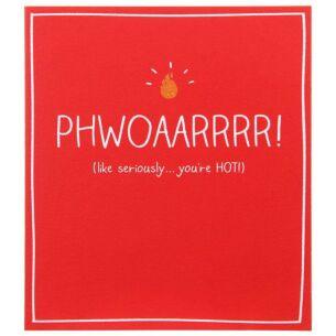 PHWOAARRRR! ...you're HOT! Valentine Card