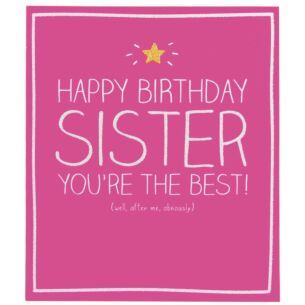 Sister You're The Best Card