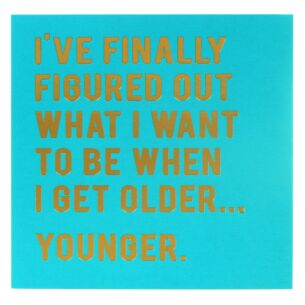 Cloud Nine 'When I Get Older' Card