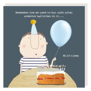 'Wild Time Cake' Lockdown Birthday Card
