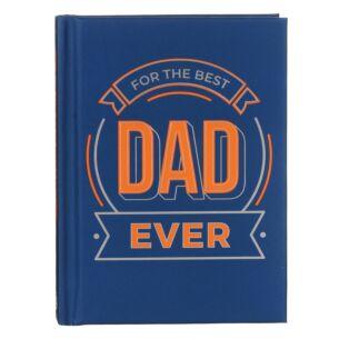 For The Best Dad Ever Hardback Book