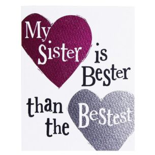 'My Sister Is The Bestest' Card