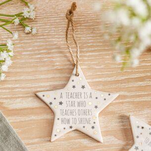 'A Teacher Is A Star' Ceramic Star Decoration