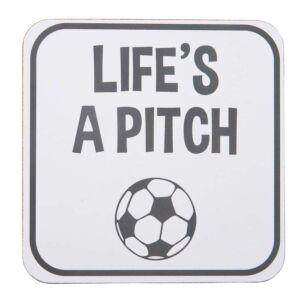 'Life's A Pitch' Coaster