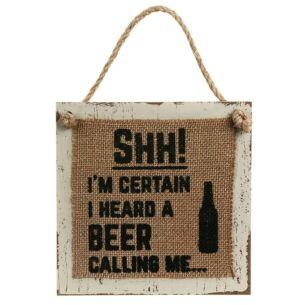 Hessian 'Beer Calling' Sign