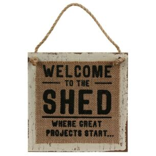 Transomnia Hessian 'Welcome to the Shed' Sign