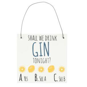 'Gin Tonight' Mini Gin Sign