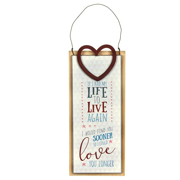 East Of India Live Life Again Wooden Heart Topped Sign
