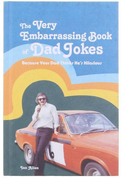 Book of Embarrassing Dad Jokes